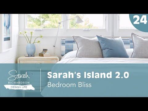 Design Life: Sarah's Island 2.0: Bedroom Bliss (Ep. 24)