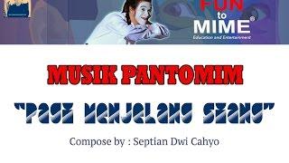 Pagi Menjelang Siang - Musik Pantomim Compose By: Septian Dwi Cahyo