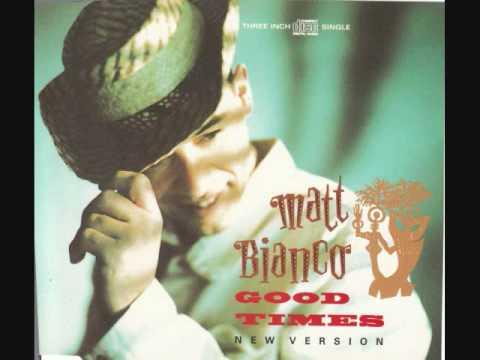 Matt bianco good times
