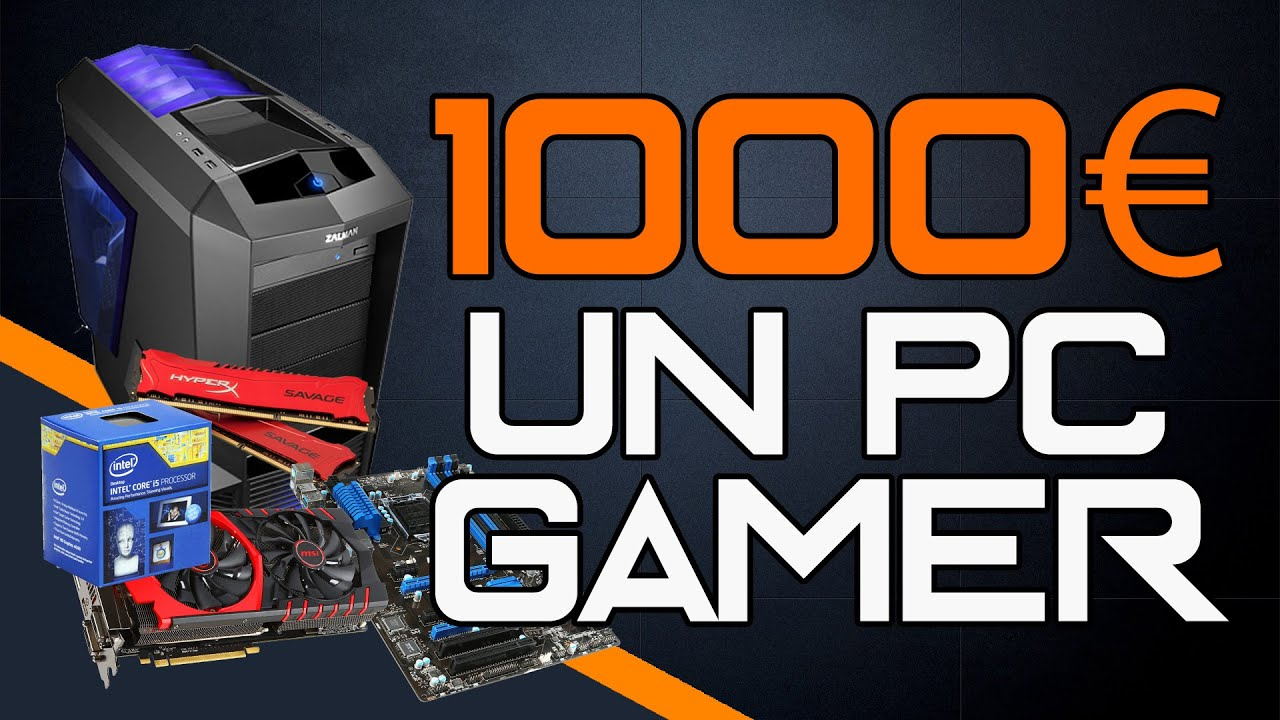 Build Pc Gamer à 1000 Vous Avez Dit 60 Fps été 2015 Build