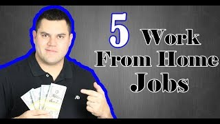 5 Work From Home Jobs 2017