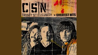 Provided to YouTube by Rhino Wasted on the Way · Crosby, Stills & N...
