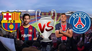 Barcelona vs. PSG - Match Preview (Champions League 2020/2021[Round of 16])