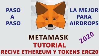 METAMASK (TUTORIAL):  La Wallet para RECIBIR ETHEREUM Y TOKENS ERC20 - ENER0 2020 (RESUBIDO)