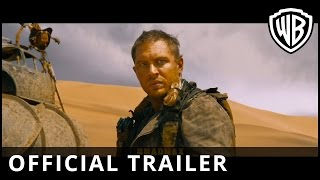 Mad Max: Fury Road Official Trailer – Warner Bros. UK