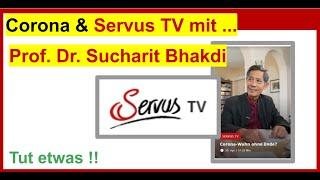 """Coronavirus & Servus TV mit Prof. Dr. Sucharit Bhakdi im Interwiew: """"Shut Down BEENDEN!"""""""