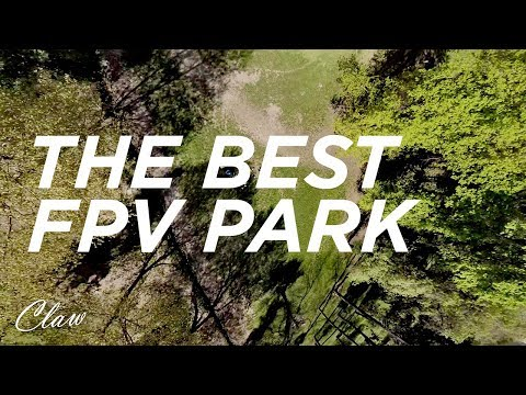 FPV FreeStyle / The Best FPV Park
