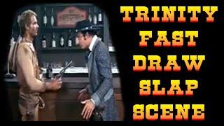 Trinity fast draw slap scene