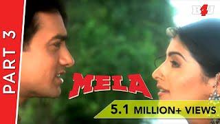 Mela | Part 3 | Aamir Khan, Twinkle Khanna | B4U Mini Theatre | FULL HD