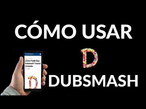 Cómo Usar Dubsmash