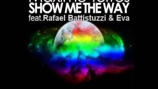 Maxime Torres - Show Me The Way (feat. Rafael Battistuzzi & Eva)