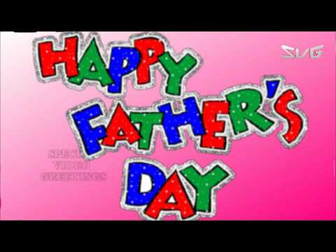 Happy Fathers Day, Wishes, Images, Quotes, Whatsapp, Animation (Special Video Greetings)