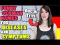 The FUNNIEST German Names for DISEASES and SYMPTOMS
