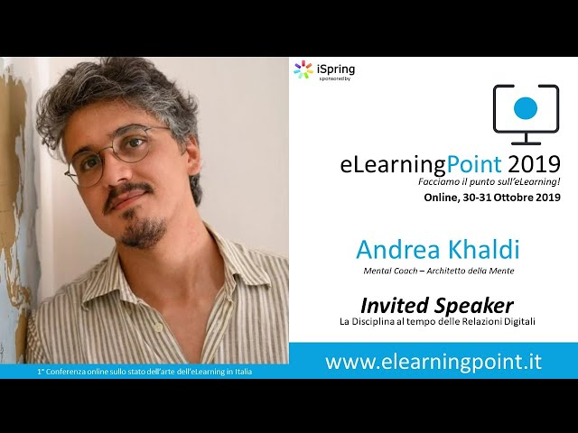 eLearningPoint 2019 - Intervento di Andrea Khaldi, Mental & Business Coach - Architetto della Mente