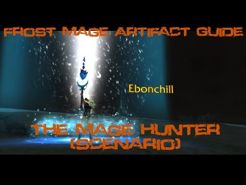 [Quest 42479] - The Mage Hunter {Frost Artifact Scenario}