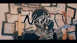 NADIR - FIERSA BESARI    Cover By Bang Sumleh