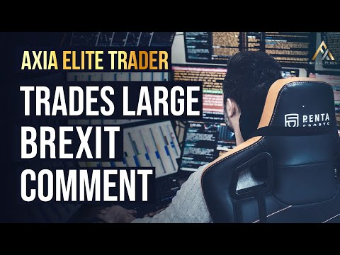 Axia Trader Makes €85,000 On Brexit Comment  - Live Trading | Axia Futures