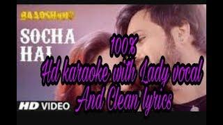 Socha hai baadshaho karaoke track with Lady vocal /baadshaho