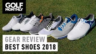 Best Golf Shoes 2018 | Gear Review | Golf Monthly