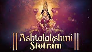 ASHTALAKSHMI STOTRAM | SACRED CHANTS OF MAHALAKSHMI | LAKSHMI DEVI STOTRAM | VARALAKSHMI DEVI SONG