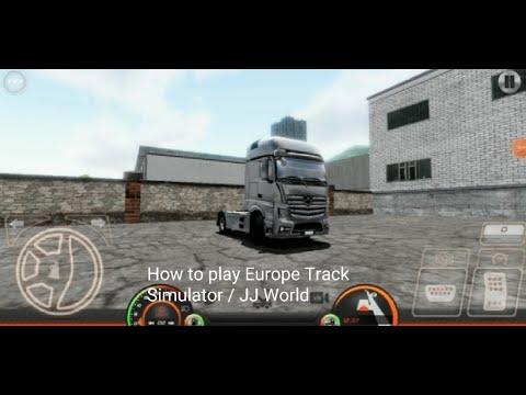How to play Europe Track Simulator 2 / JJ World