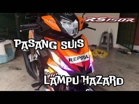 DIY : RS150R Pasang Suis Hazard | Hazard Light | Double Sign