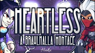 Heartless ~ A Brawlhalla Montage thumbnail