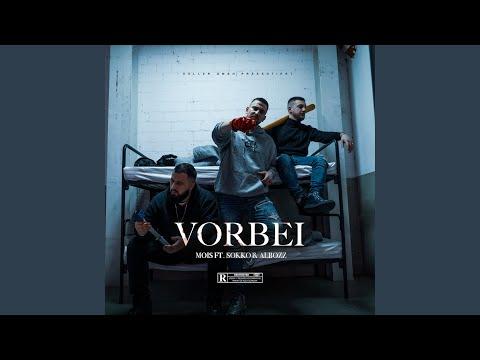 Vorbei (feat. Sokko167 & Albozz)