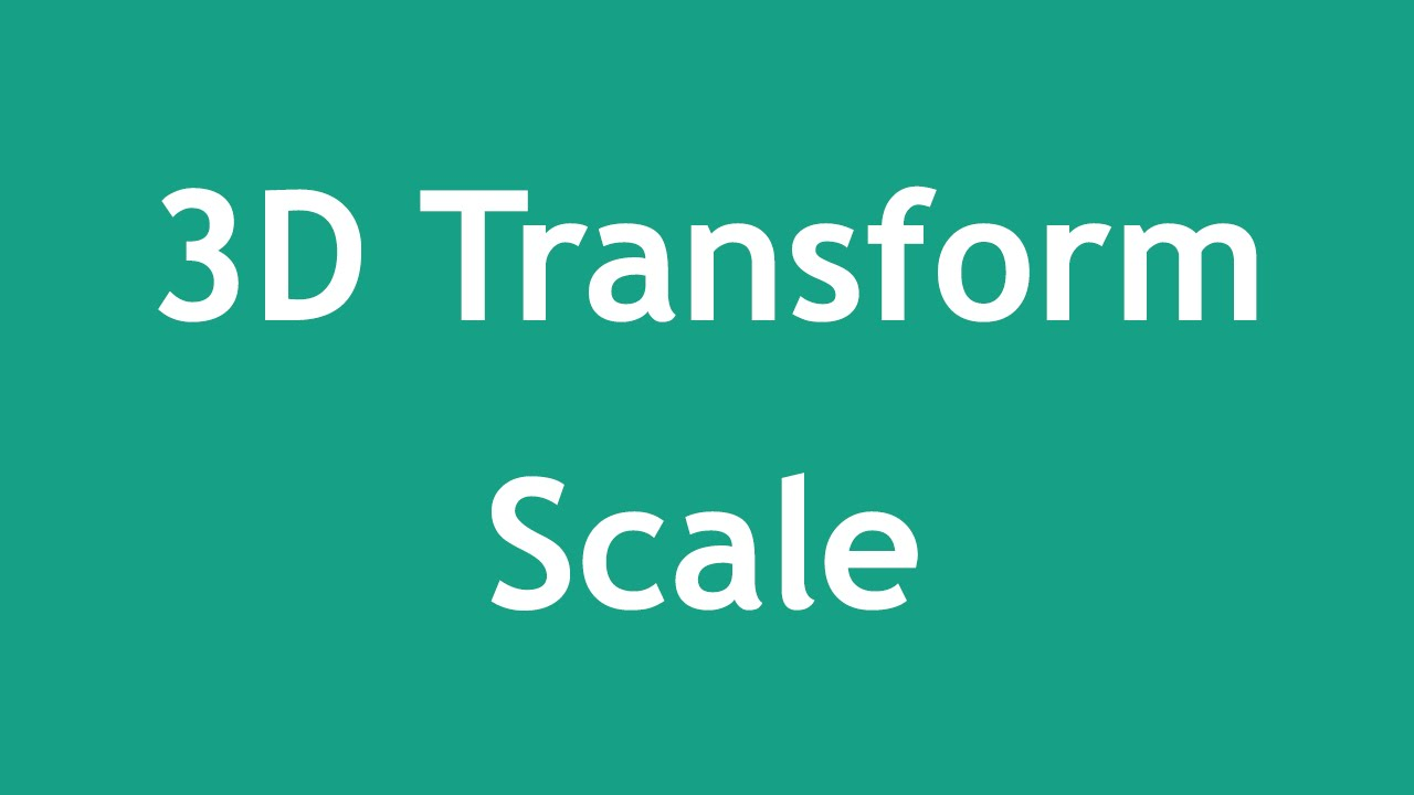 [ Css3 In Arabic ] #17 - 3D Transform - Scale 3D