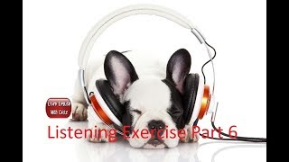 Listening to And Improve English While Sleeping - Listening Exercise Part 6