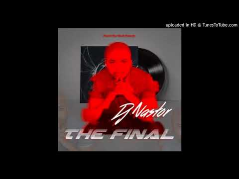 DJ Nastor - The Final