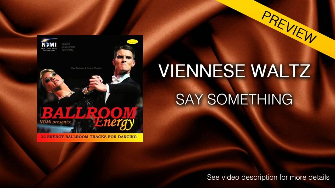 VIENNESE WALTZ | Dj Ice - Say Something (59 BPM) - YouTube