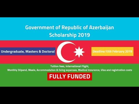 Azerbaijan Scholarship 2019 From Government of Republic of A