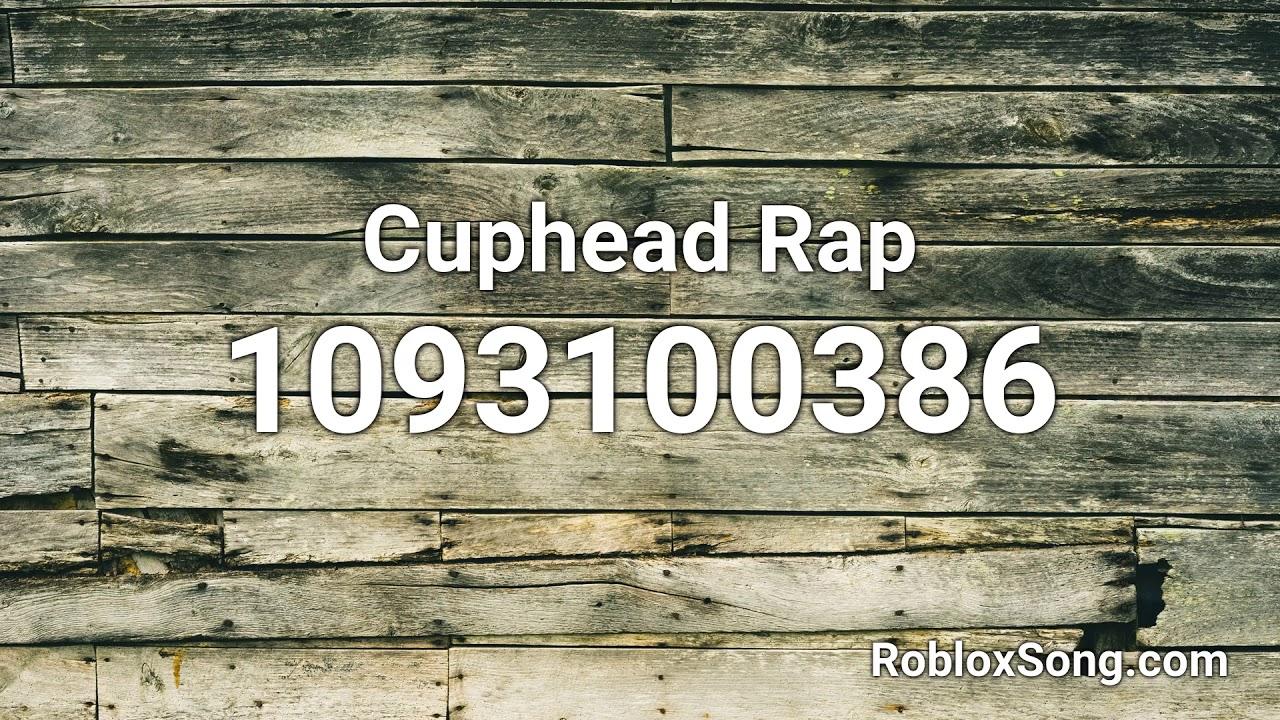 Cuphead Rap Roblox Id Roblox Music Code Youtube