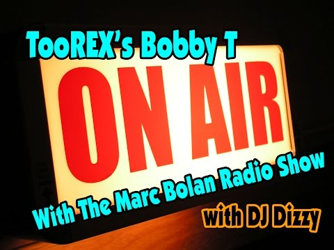 Bobby T - live on The Marc Bolan Radio Show...