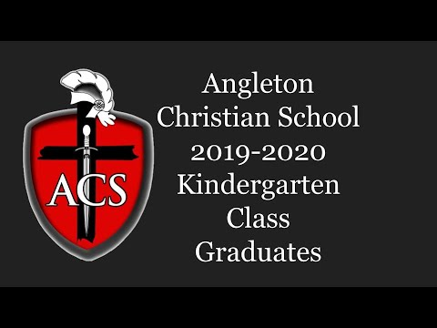 Angleton Christian School 2019 2020 Kindergarten Graduates