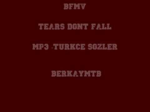 BFMV - Tears Dont Fall - Türkçe Sözler/MP3