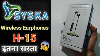 Syska wireless Earphones H-15 unboxing amp review in hindi syska bluetooth headphones syska BT