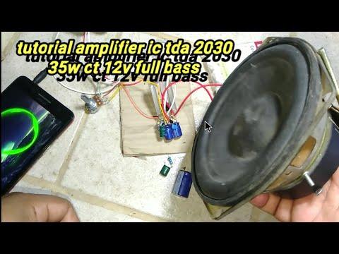 Tutorial Amplifier Ic Tda2030 35w Ct 12v_PilotSempor