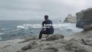 """KUBA LECIEJ - KONKURS FENDER/OCEAN /OCN/ - COVER """"WODA"""""""