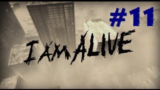 I Am Alive Walkthrough - Ep.11 | Dudes with Bullet-Proof Armor!