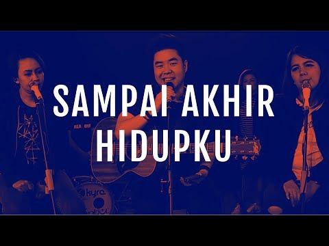 JPCC Worship - Sampai Akhir Hidupku (Official Music Video)