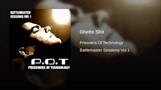 Ghetto Shit