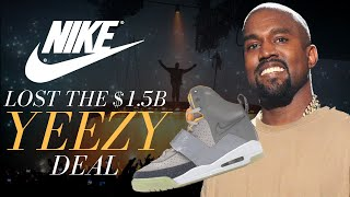 how nike lost the 15bn yeezy deal