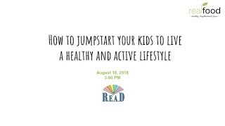How To Jumpstart Your Kids To Live A Healthy And Active Lifestyle