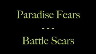 Lyrics traduction française : Paradise Fears - Battle Scars