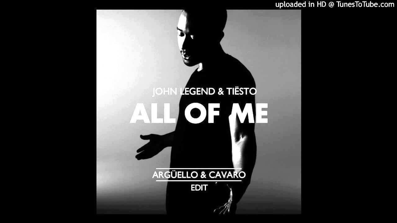 22 - All Of Me (Tiësto's Birthday Treatment Remix Radio Edit) - John Legend #1