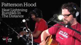 "Patterson Hood - ""Heat Lightning Rumbles In The Distance"" (Live at WFUV)"