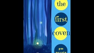 The First Coven: An Ice Born Tale (The Secrets of Snow Valley #1.5)