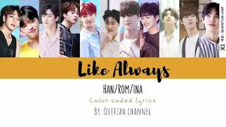 X1- Like Always |color coded lyrics| Han/Rom/Ina.Terjemahan lirik bahasa indonesia